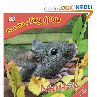 Mouse (See How They Grow) DK Publishing 9780756637644 Books