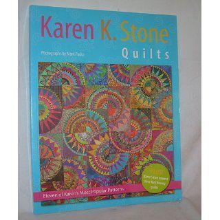 Karen K. Stone Quilts: Karen K. Stone: 9781893824270: Books