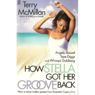 How Stella Got Her Groove Back: Terry McMillan: Books