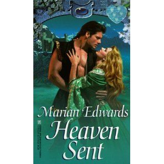 Heaven Sent (Zebra Splendor Historical Romances): Marian Edwards: 9780821760598: Books