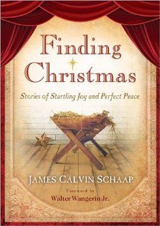 Startling Joy: Seven Magical Stories of Christmas: James Calvin Schaap: 9780800718770: Books