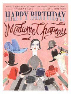 Happy Birthday, Madame Chapeau by Abrams