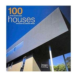 100 Of the Worlds Best Houses (Hardcover)
