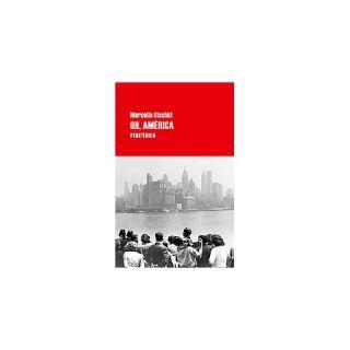 Oh, América ( Largo Recorrido) (Paperback)
