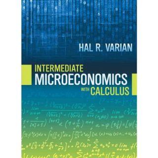 Intermediate Microeconomics With Calculus (Paperback)