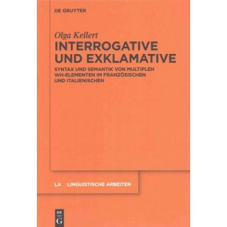 Interrogative Und Exklamative ( Linguistische Arbeiten) (Hardcover