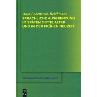 Sprachliche Ausgrenzung Im Spaten Mittelalter Und Der Fruhen Neuzeit