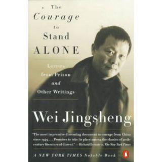 The Courage to Stand Alone: Letters from Prison and Other Writtings