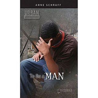 Saddleback Educational Publishing Urban Underground To Be a Man; Harriet Tubman High School Series