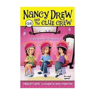 Princess Mix up Mystery ( Nancy Drew and the Clue Crew) (Paperback