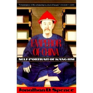 Emperor of China: Self Portrait of K'Ang Hsi