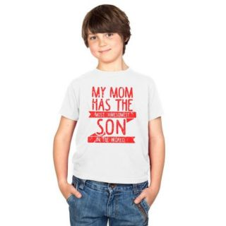 Crazy Dog TShirts   Youth My Mom Has The Most Awesomest Son Funny Family T shirt   whites