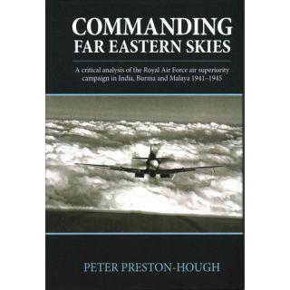 Commanding Far Eastern Skies ( Wolverhampton Military Studies