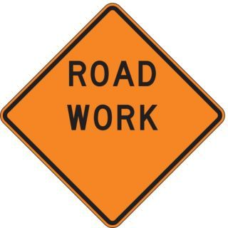 LYLE Road Sign,Road Work,30 x 30In   8EJG5|W20 100 30HA   Grainger