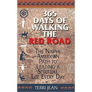 ADAMS MEDIA CORP 365 Days of Walking the Red Road Paperback Book